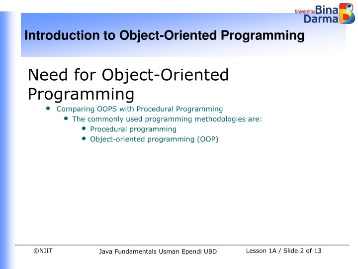 Need for Object-Oriented Programming