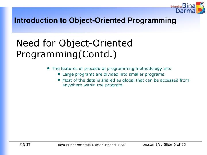 Need for Object-Oriented Programming(Contd.)