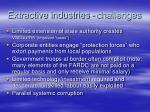 extractive industries challenges