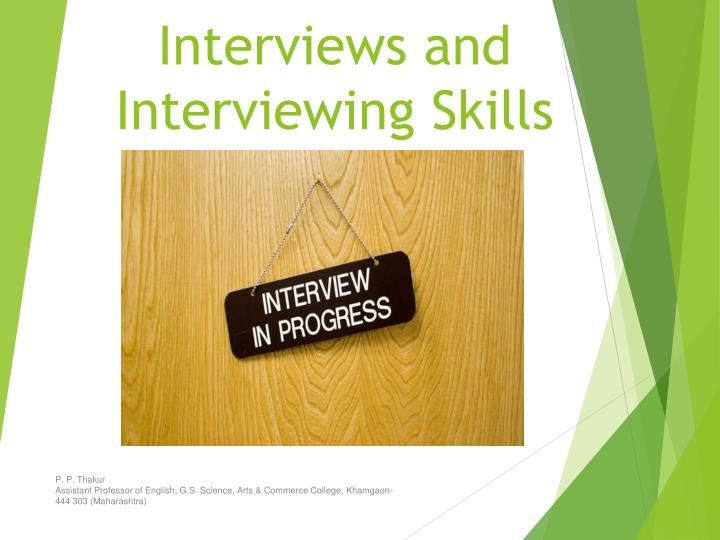 interviews and interviewing skills n.