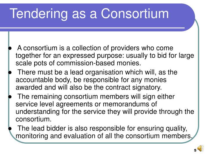 Tendering as a Consortium