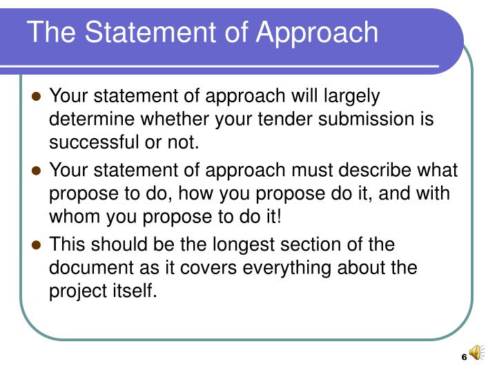 The Statement of Approach
