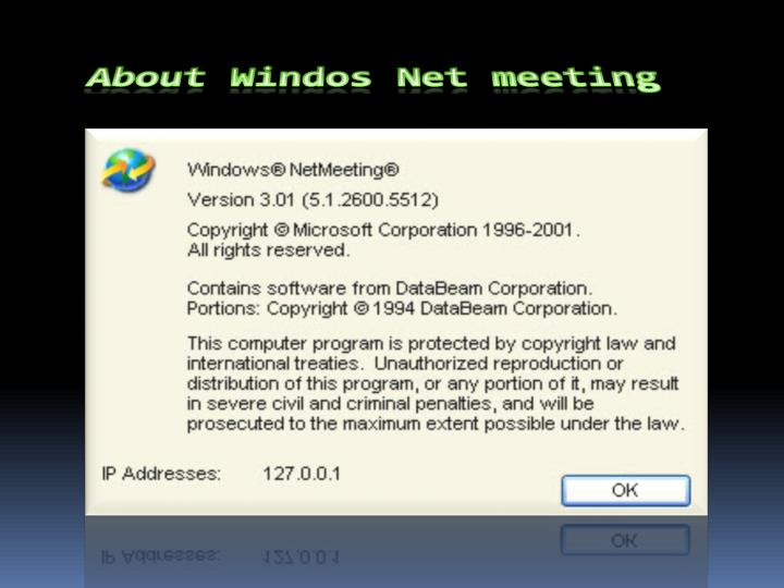 About Windos Net meeting