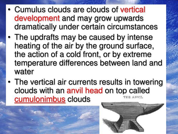 Cumulus clouds are clouds of