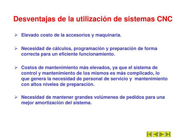 Desventajas de la utilizaci n de sistemas cnc