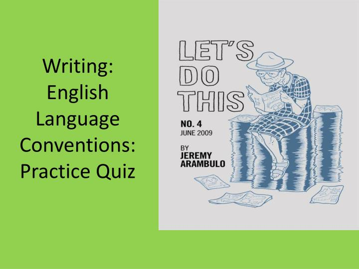 practice english language essay Looking for ap english language & composition practice exams and questions educatorcom's got you covered with tons of materials from all over the web.