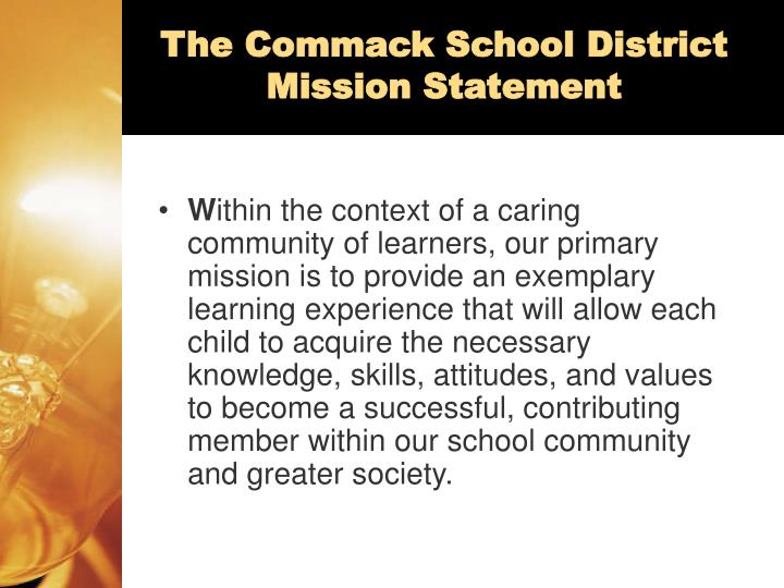 The Commack School District Mission Statement