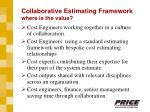 collaborative estimating framework where is the value