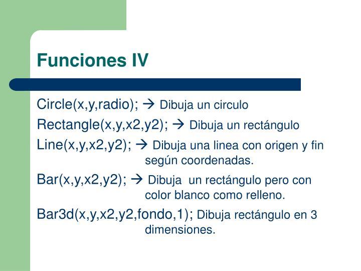 Funciones IV