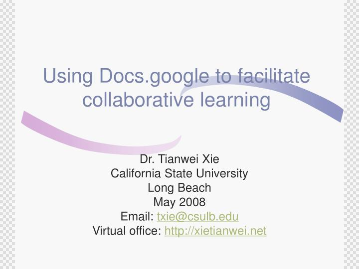 using docs google to facilitate collaborative learning