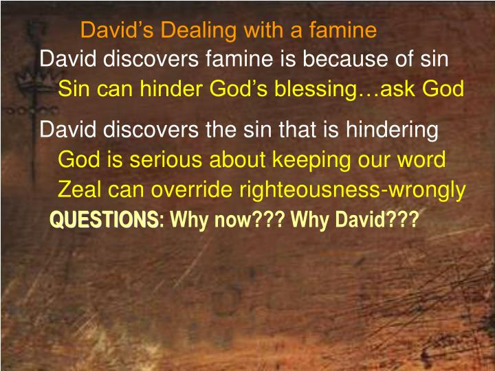 David's Dealing with a famine