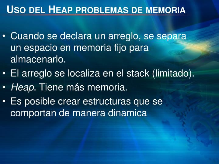 Uso del Heap