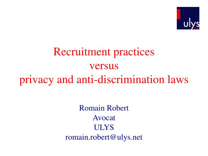 recruitment practices versus privacy and anti discrimination laws n.