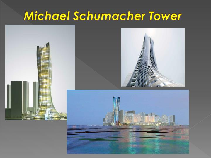 Michael Schumacher Tower