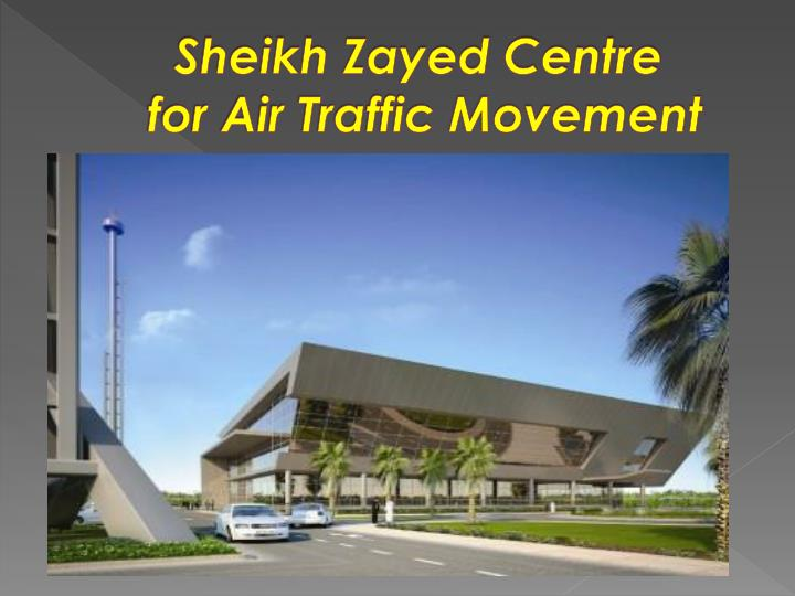 Sheikh Zayed Centre