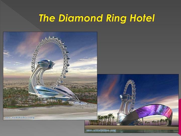 The Diamond Ring Hotel