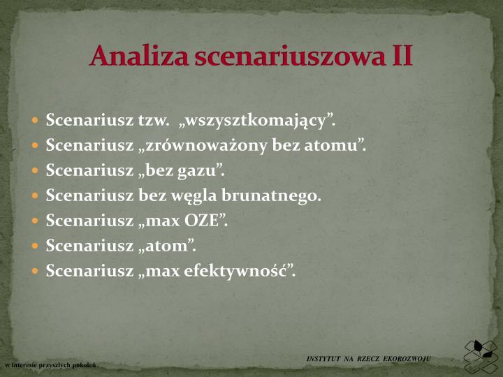 Analiza scenariuszowa II
