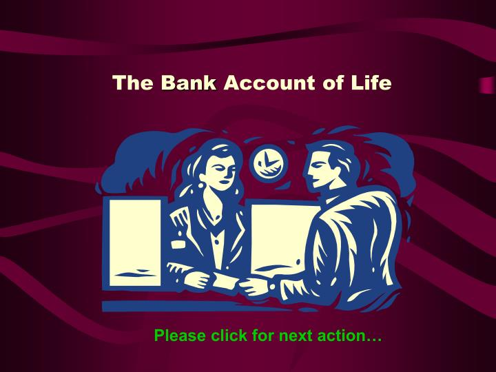the bank account of life n.