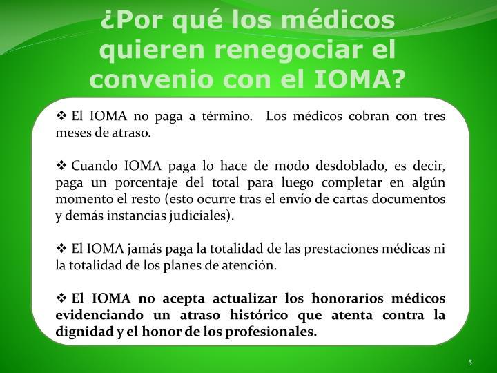 ¿Por qué los médicos quieren renegociar el convenio con el IOMA?