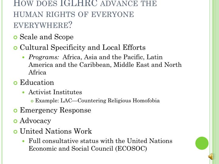 How does IGLHRC advance the human rights of everyone everywhere?
