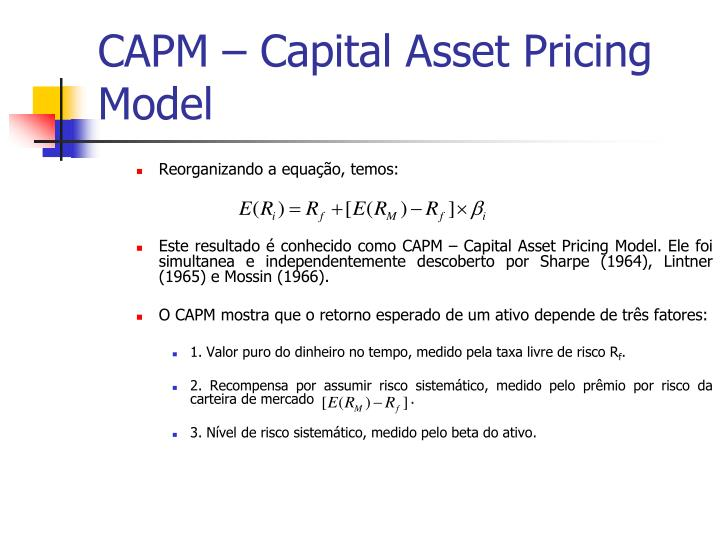 capital asset pricing model capm versus Capital asset pricing model econ 487 outline • capm assumptions and implications capm assumption #2 • all investors plan to invest over the same time horizon • abstracts from heterogeneity in investors (ie, risk averse have different time preferences than the risk tolerant.