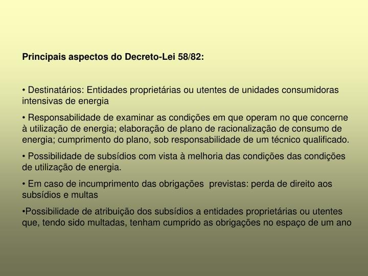 Principais aspectos do Decreto-Lei 58/82: