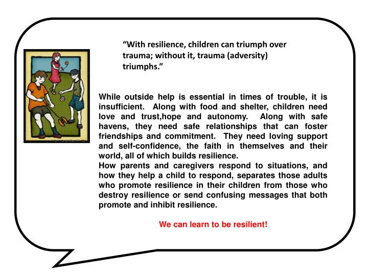 While outside help is essential in times of trouble, it is insufficient.  Along with food and shelte...