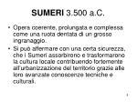 sumeri 3 500 a c2