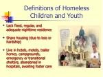 definitions of homeless children and youth