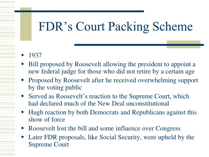 fdr supreme court packing Fdr filled supreme court vacancy with liberal alabaman who had been a member of ku klux klan nomination unfolded in midst of court-packing controversy president franklin d roosevelt had every reason to appoint hugo black to the us supreme court in 1937 black had served.