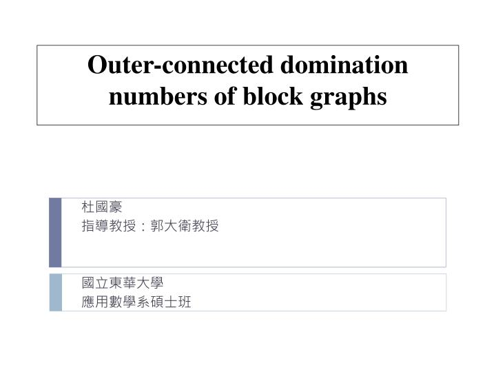 outer connected domination numbers of block graphs n.