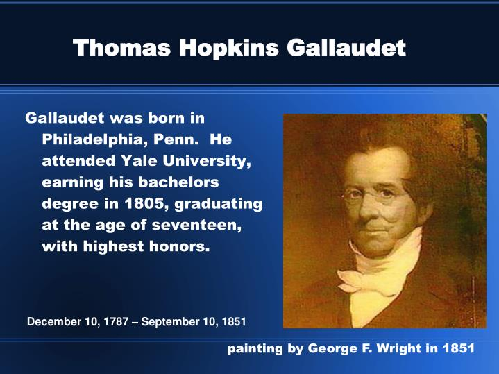 the life and works and thomas hopkins gallaudet The story of thomas hopkins gallaudet, alice cogswell, and laurent clerc.
