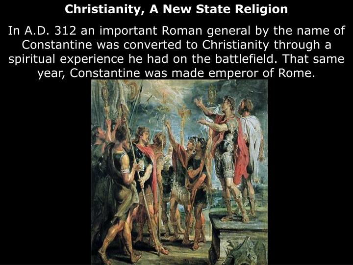 Christianity, A New State Religion