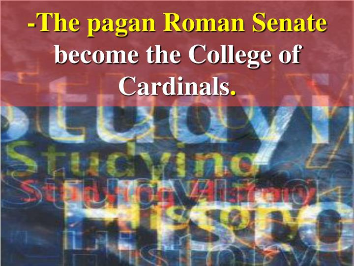 -The pagan Roman Senate