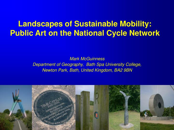 landscapes of sustainable mobility public art on the national cycle network n.