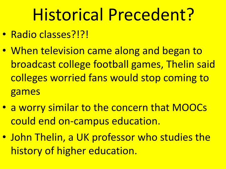 Historical Precedent?