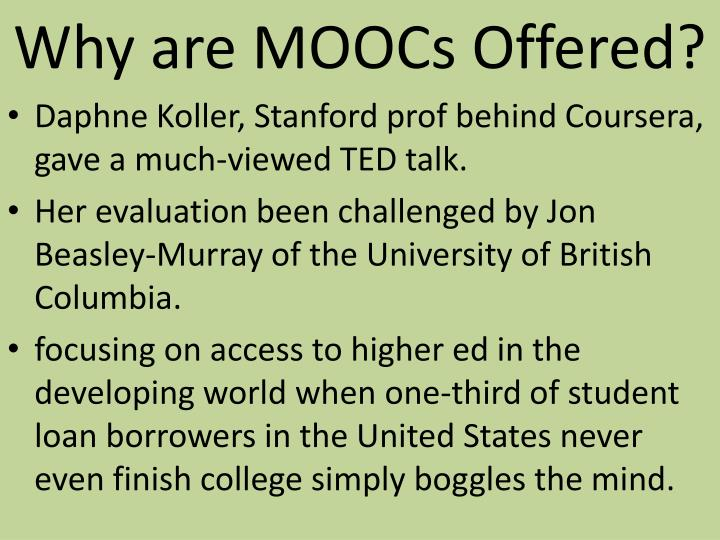 Why are moocs offered