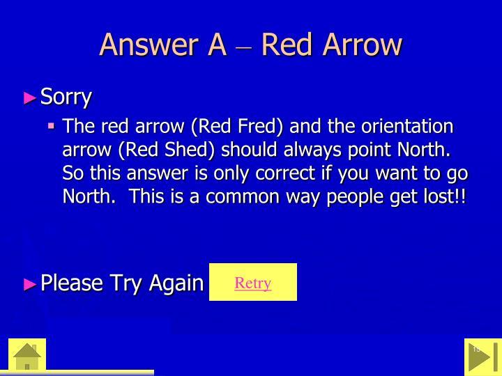 Answer A
