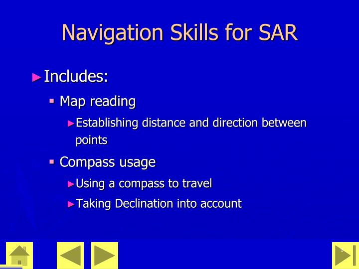 Navigation skills for sar