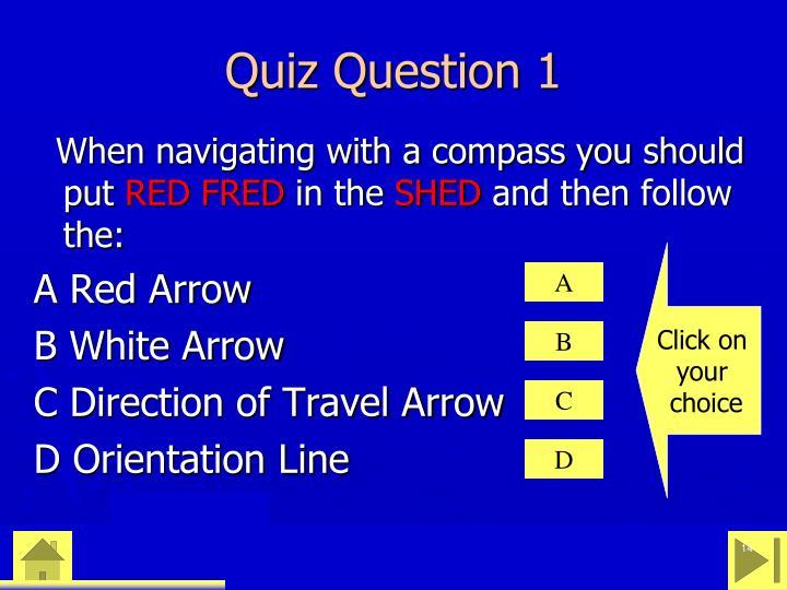 Quiz Question 1