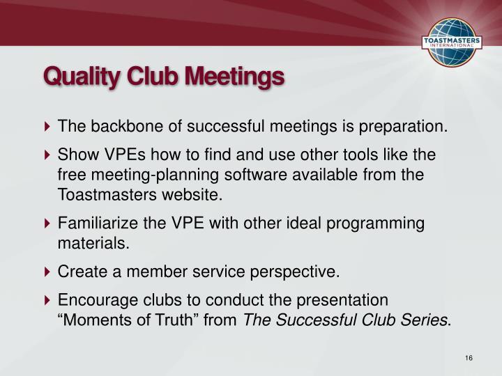 Quality Club Meetings