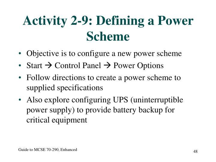 Activity 2-9: Defining a Power Scheme