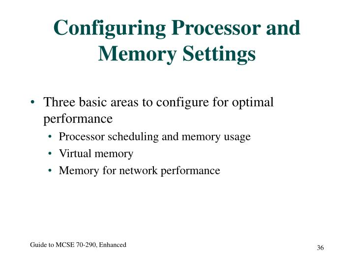 Configuring Processor and Memory Settings