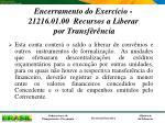 encerramento do exerc cio 21216 01 00 recursos a liberar por transf r ncia
