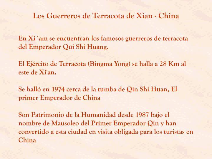 Los Guerreros de Terracota de Xian - China