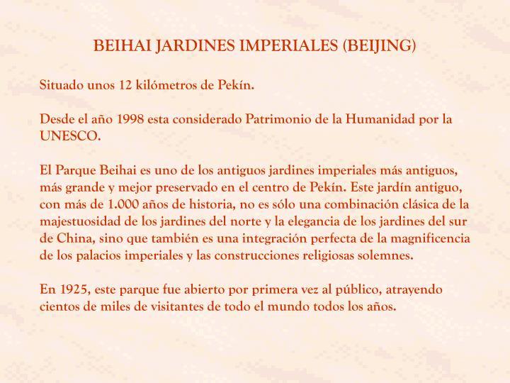 BEIHAI JARDINES IMPERIALES (BEIJING)