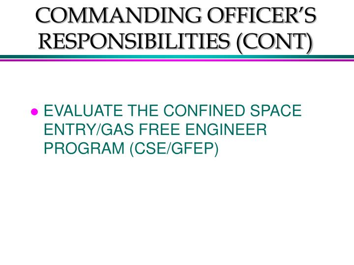 COMMANDING OFFICER'S RESPONSIBILITIES (CONT)