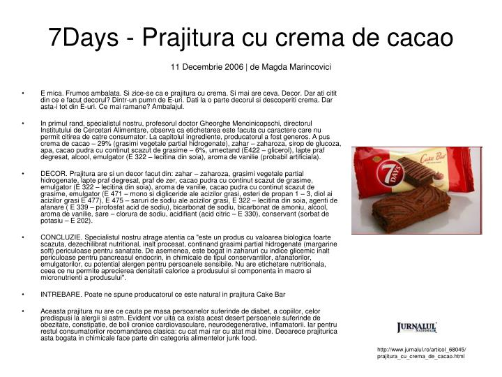 7Days - Prajitura cu crema de cacao