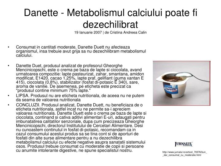 Danette - Metabolismul calciului poate fi dezechilibrat