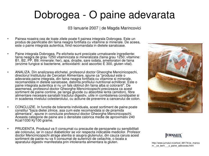 Dobrogea - O paine adevarata